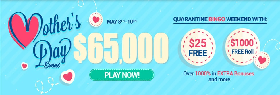 $65,000 Mother's Day Event – May 8th-10th at Canadian Dollar Bingo