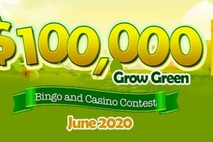 $100,000 Grow Green – Money Does Grow on Trees at Canadian Dollar Bingo!